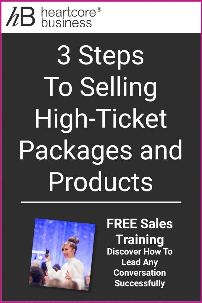 """One of the very best ways to make more money in your business is to sell high-ticket packages, products, and services. But you need that """"YES"""". I'll share a powerful three-step process for selling more. Re-pin and join my FREE training on how you can convert Conversations into Cash! #heartcorebusiness #businessempire #entrepreneur #coaching #onlinebusiness #businesscoach"""