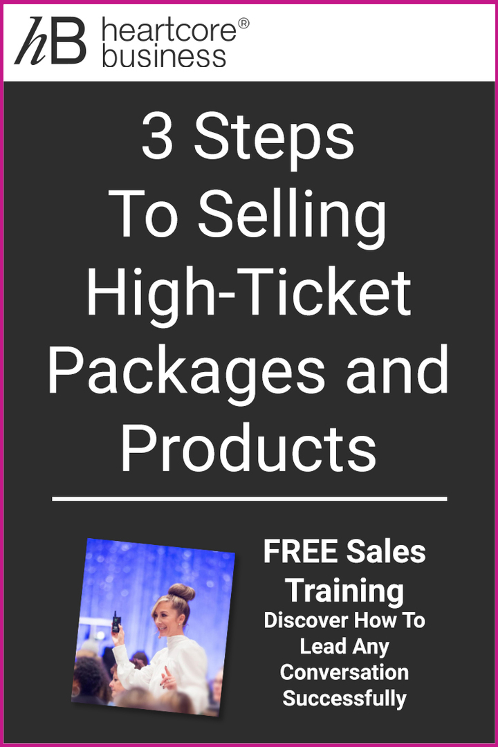 3 Steps to Selling High-Ticket Packages and Products